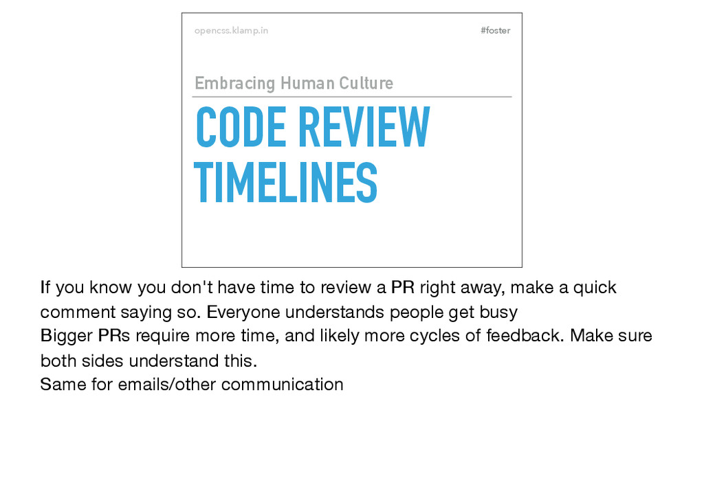 #foster opencss.klamp.in CODE REVIEW TIMELINES ...