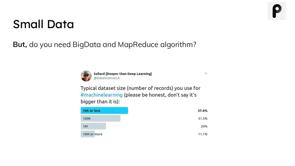 But, do you need BigData and MapReduce algorith...