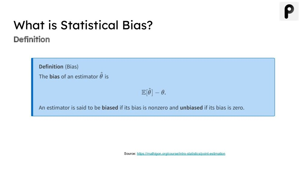 Definition What is Statistical Bias? Source: htt...