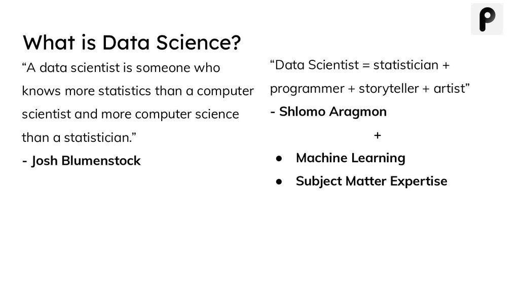 """A data scientist is someone who knows more sta..."