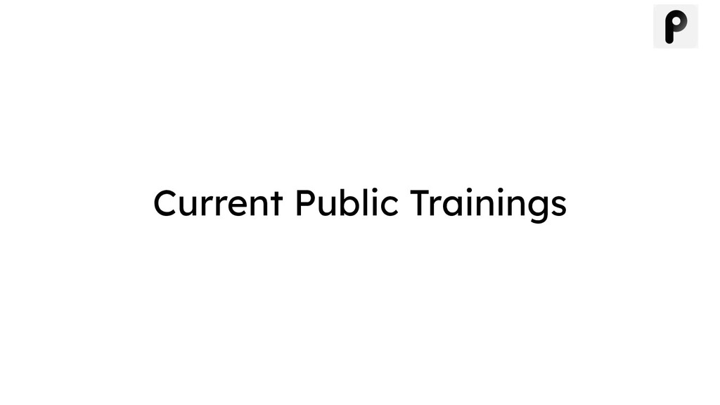 Current Public Trainings
