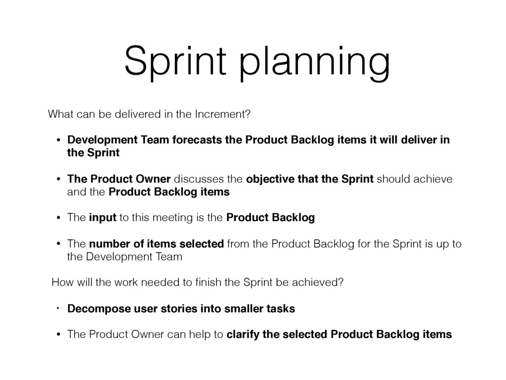 Sprint planning What can be delivered in the In...