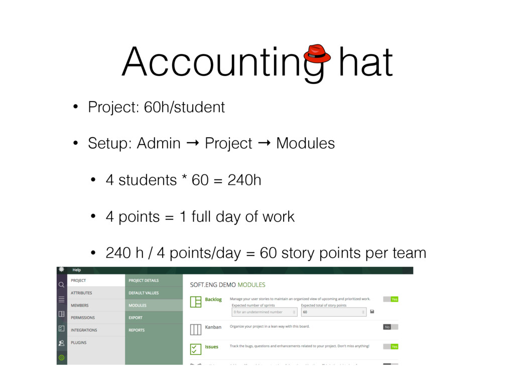 Accounting hat • Project: 60h/student • Setup: ...