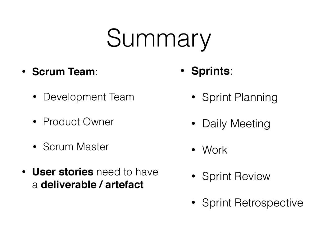 Summary • Sprints: • Sprint Planning • Daily Me...