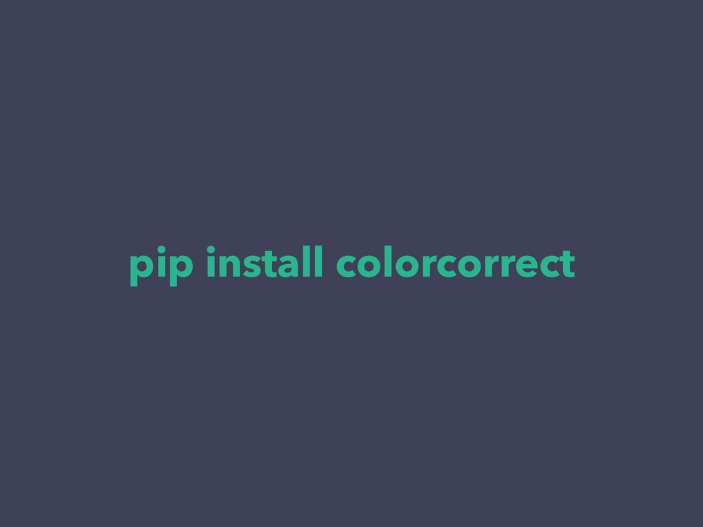 pip install colorcorrect