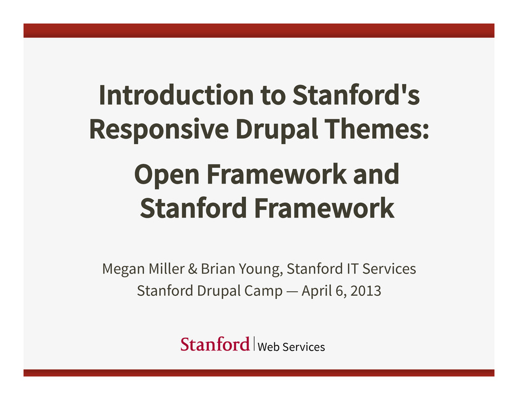 Introduction to Stanford's Responsive Drupal Th...