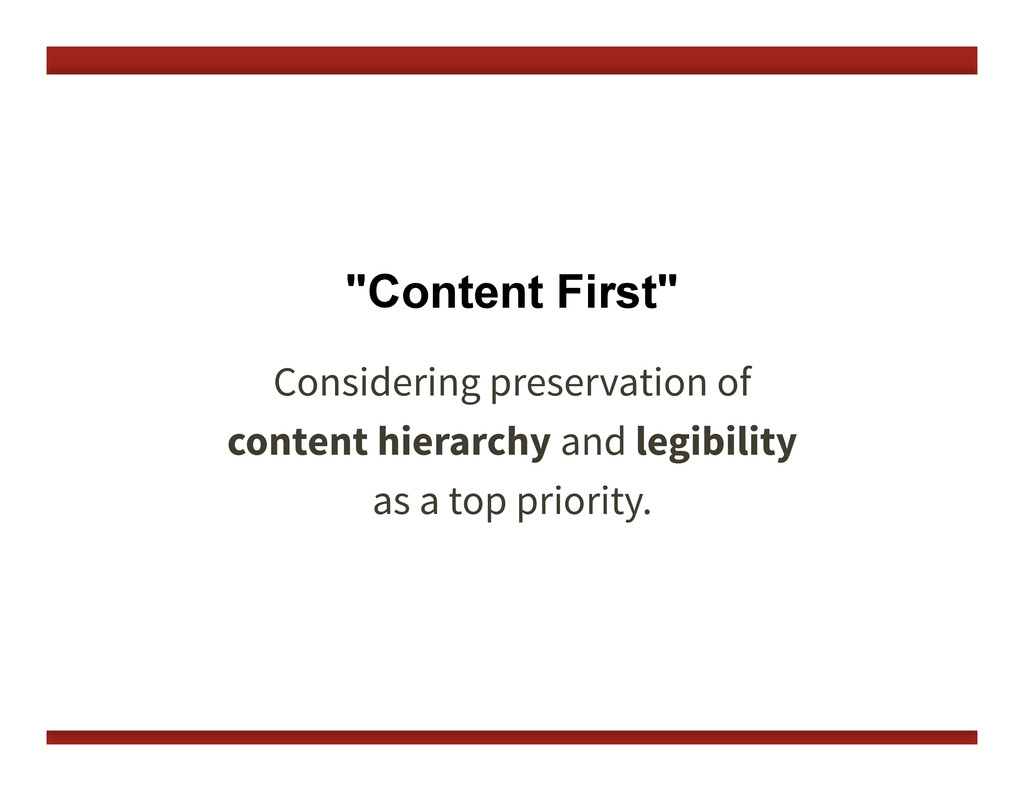 """Content First"" Considering preservation of 