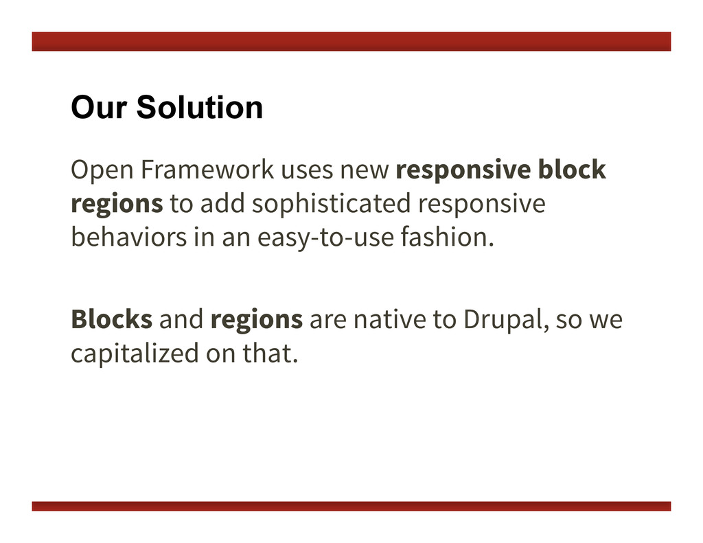 Our Solution Open Framework uses new responsive...