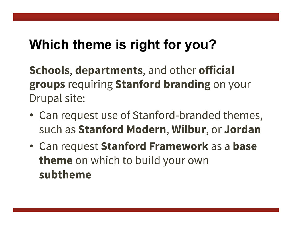 Which theme is right for you? Schools, departme...