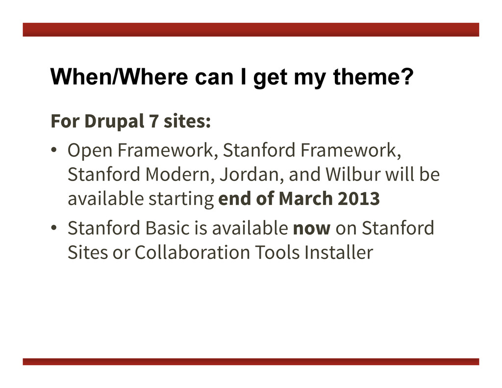 When/Where can I get my theme? For Drupal 7 sit...
