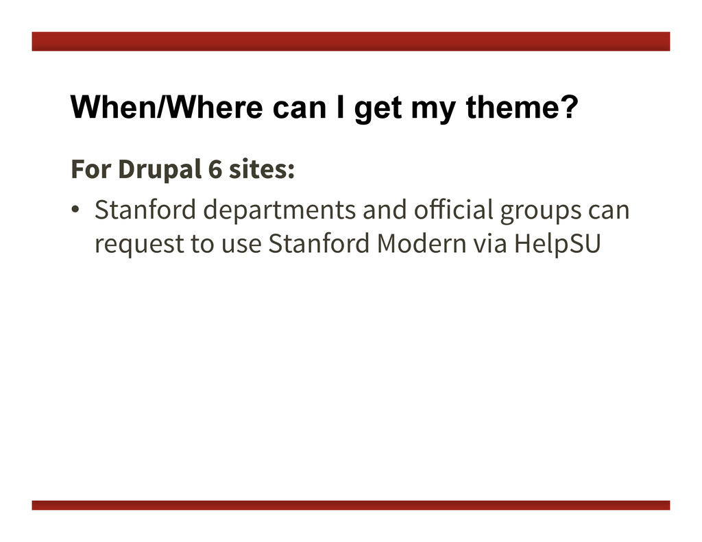 When/Where can I get my theme? For Drupal 6 sit...