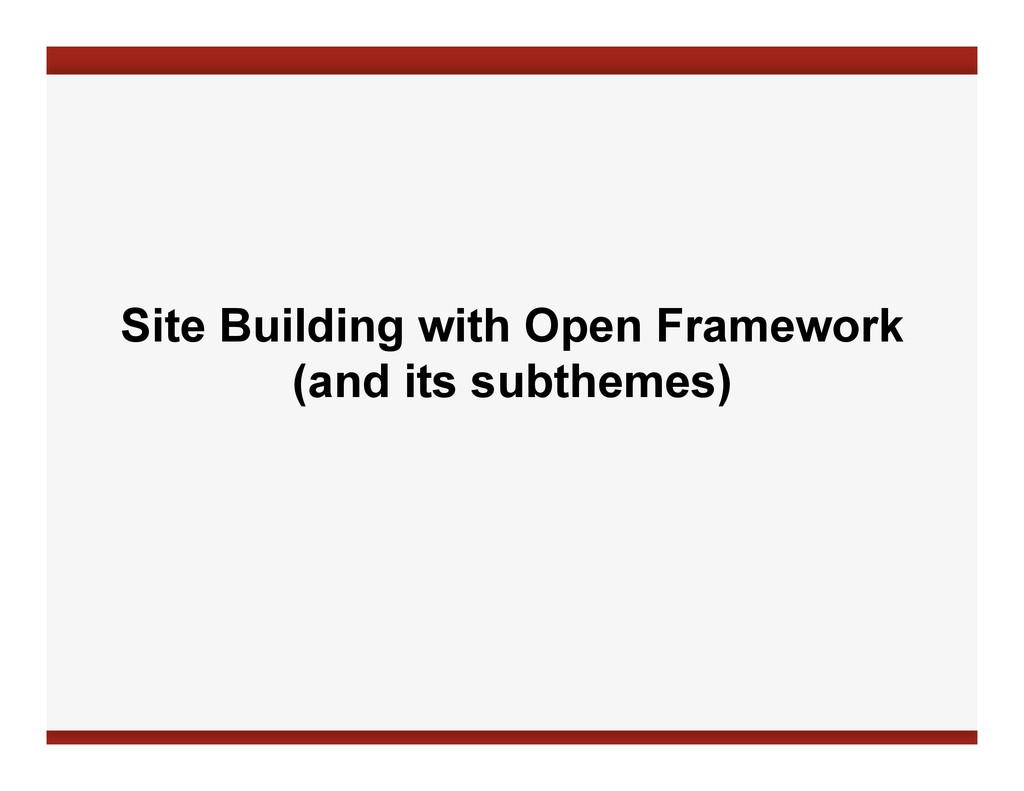 Site Building with Open Framework (and its subt...