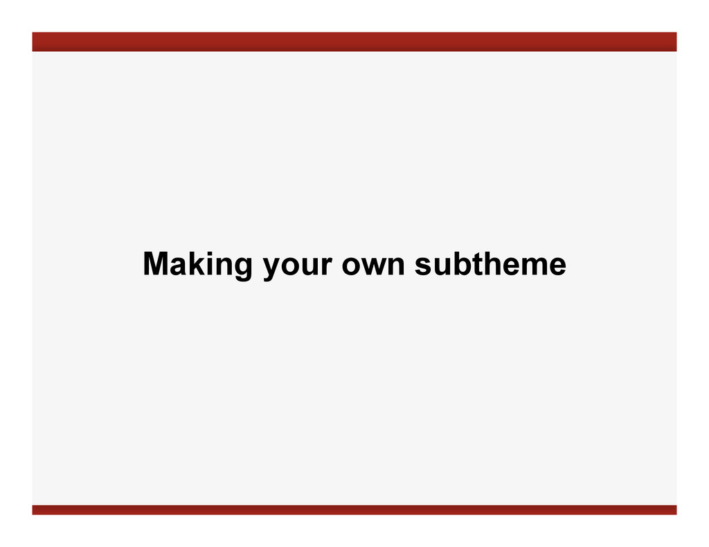 Making your own subtheme
