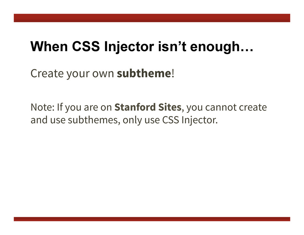 When CSS Injector isn't enough… Create your own...