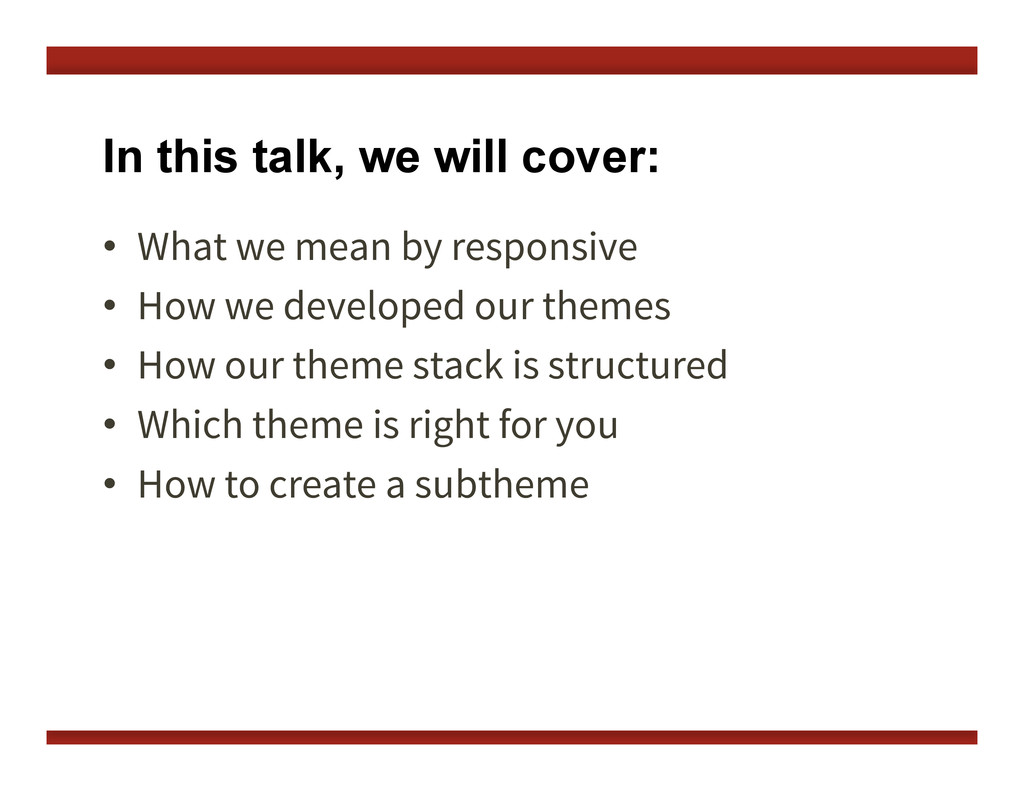 In this talk, we will cover: •  What we mean by...