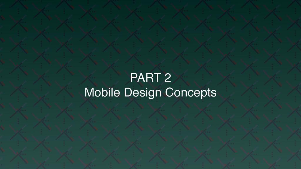 PART 2 Mobile Design Concepts