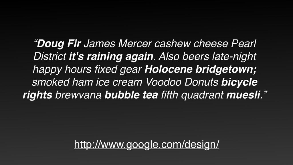 """""""Doug Fir James Mercer cashew cheese Pearl Dist..."""