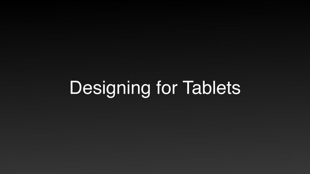 Designing for Tablets