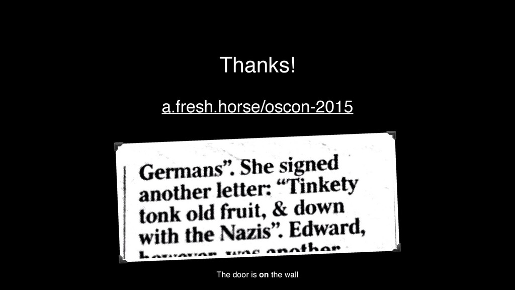 Thanks! The door is on the wall a.fresh.horse/o...