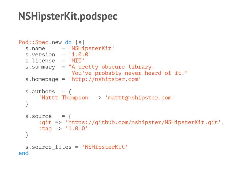 NSHipsterKit.podspec Pod::Spec.new do |s| s.nam...
