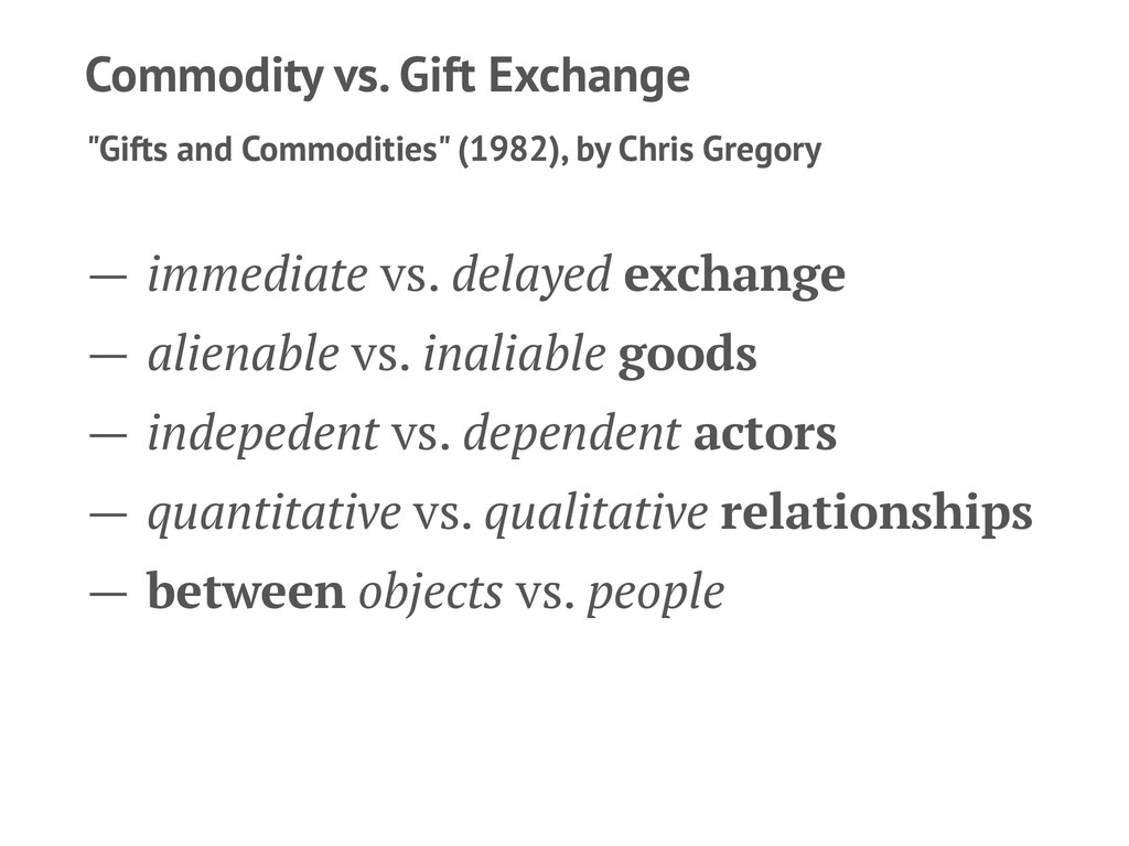 """Commodity vs. Gift Exchange """"Gifts and Commodit..."""