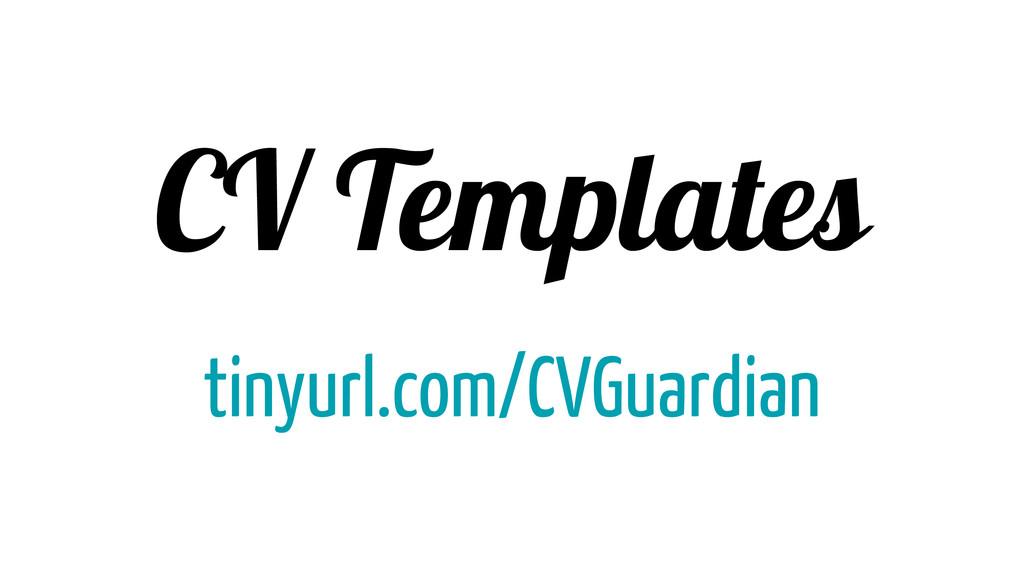 CV Templates tinyurl.com/CVGuardian