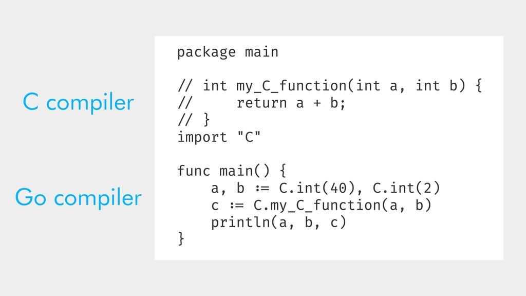 C compiler Go compiler