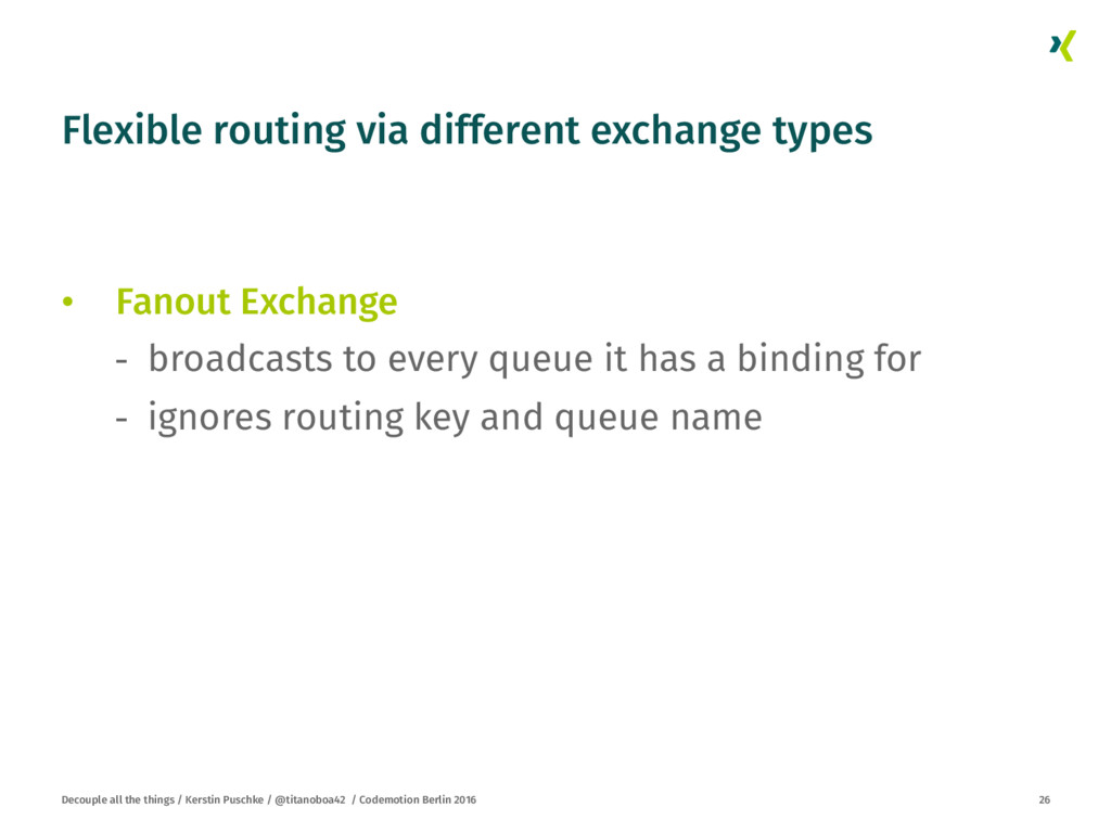 Flexible routing via different exchange types