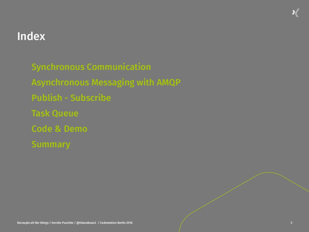 Index Synchronous Communication  Asynchronou...