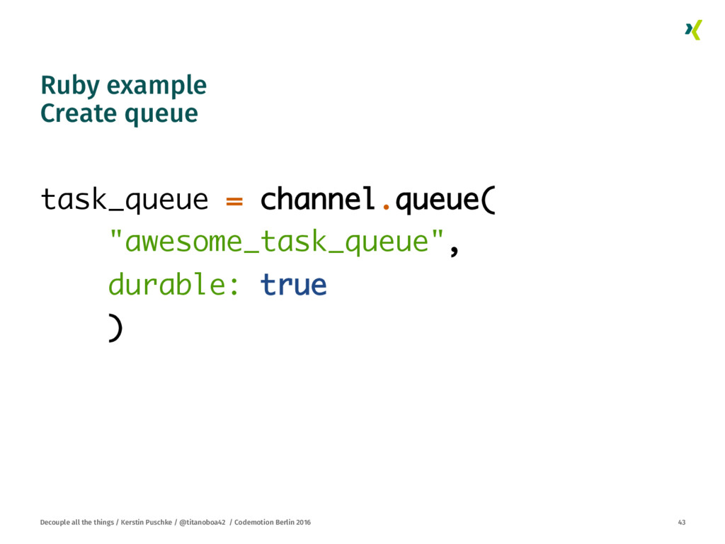 Ruby example Create queue
