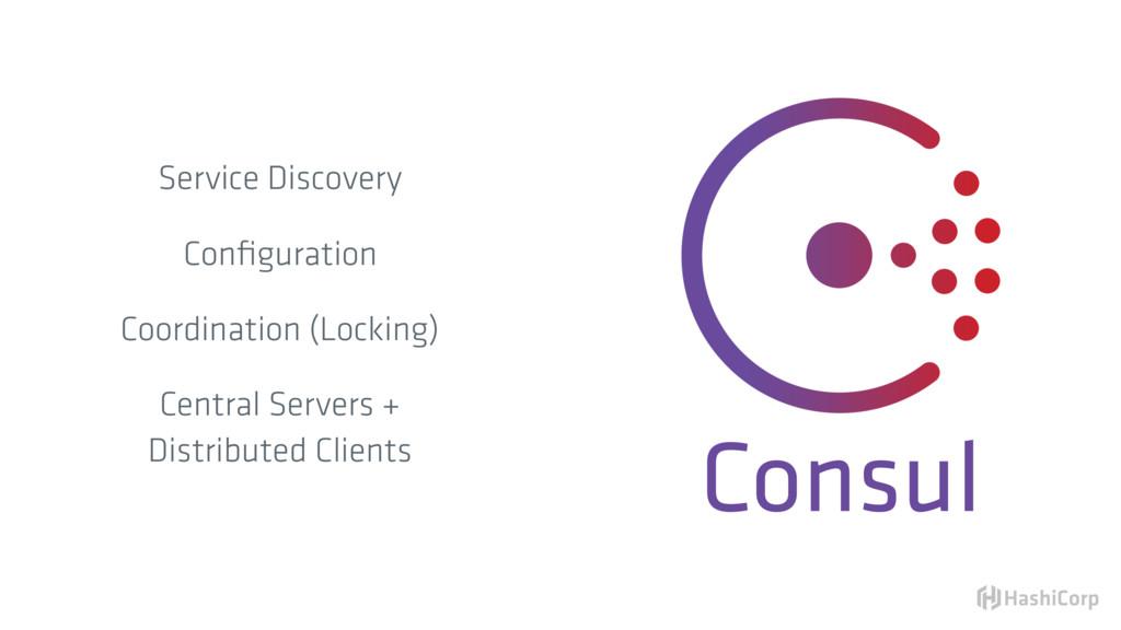 Consul Service Discovery Configuration Coordinat...
