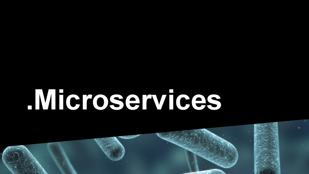 .Microservices