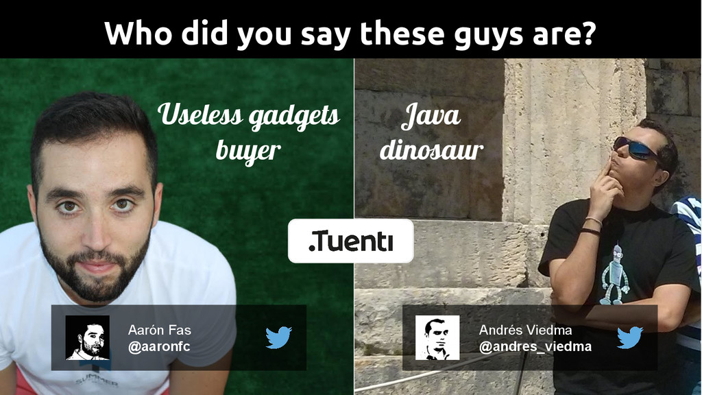 Who did you say these guys are? Andrés Viedma @...