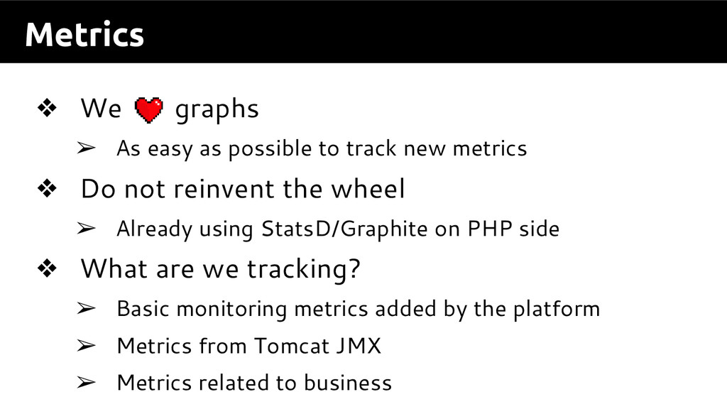 Metrics ❖ We graphs ➢ As easy as possible to tr...