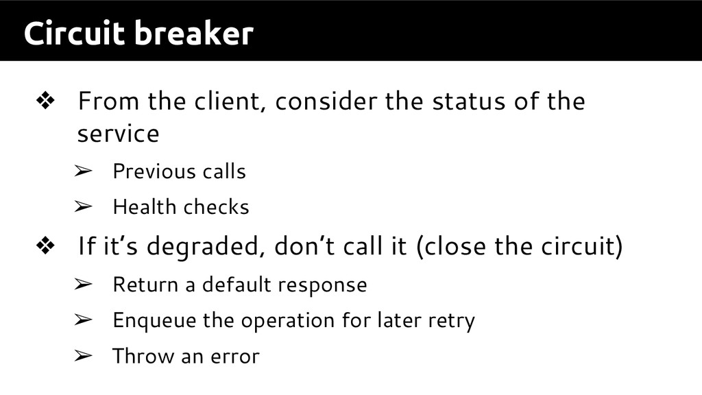 Circuit breaker ❖ From the client, consider the...