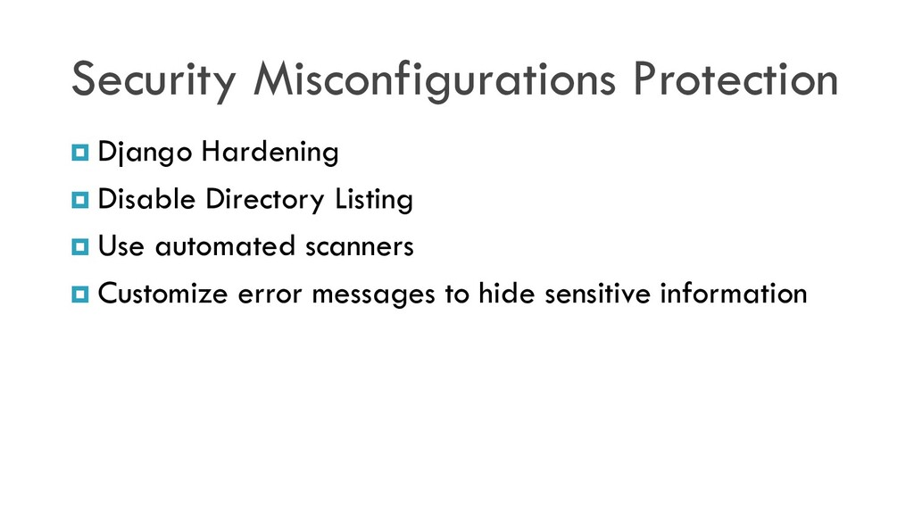 Security Misconfigurations Protection  Django ...