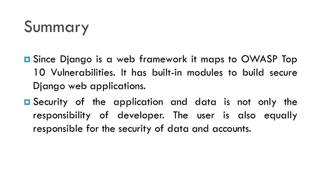Summary  Since Django is a web framework it ma...