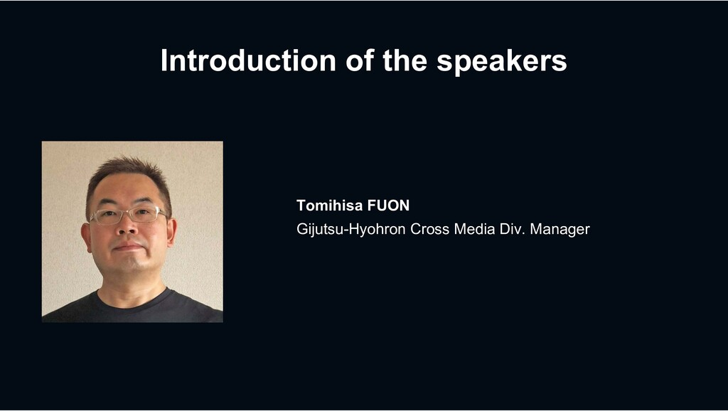 Introduction of the speakers Tomihisa FUON Giju...