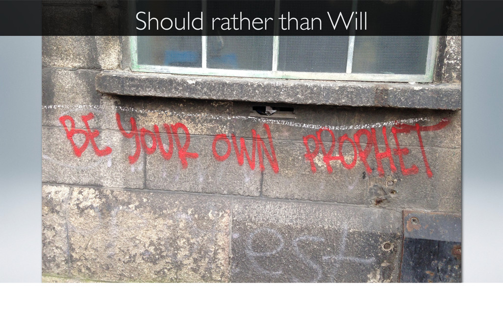 Should rather than Will