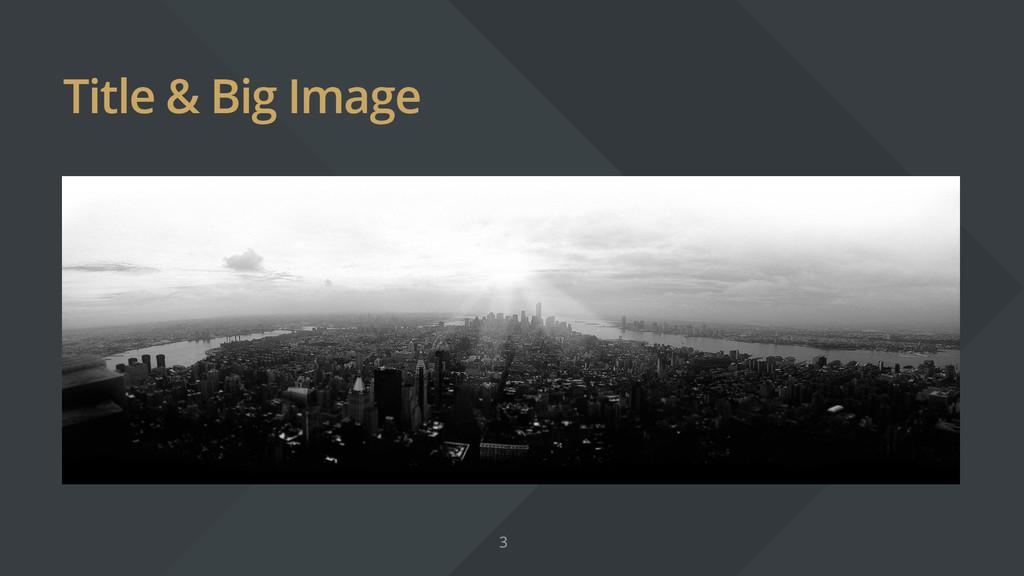 Title & Big Image