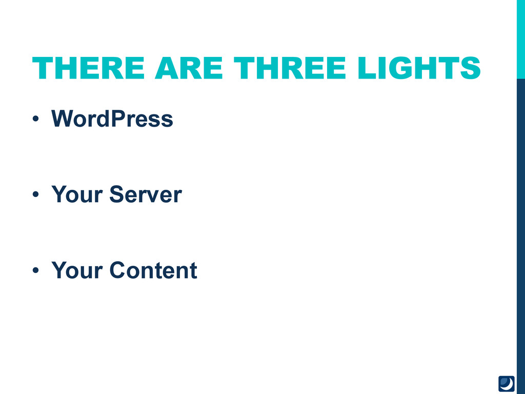 THERE ARE THREE LIGHTS • WordPress • Your Ser...