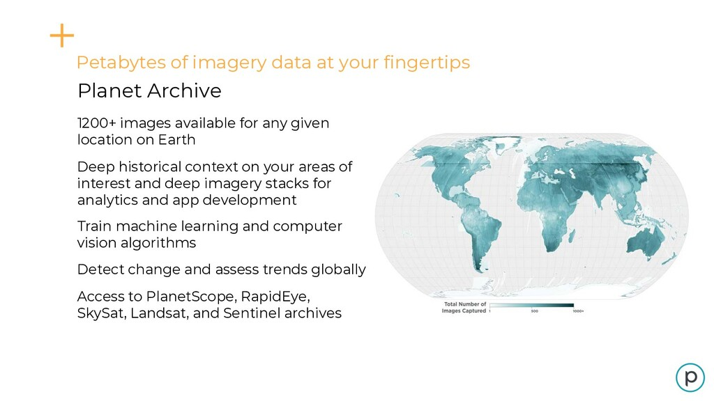 Petabytes of imagery data at your fingertips Pl...