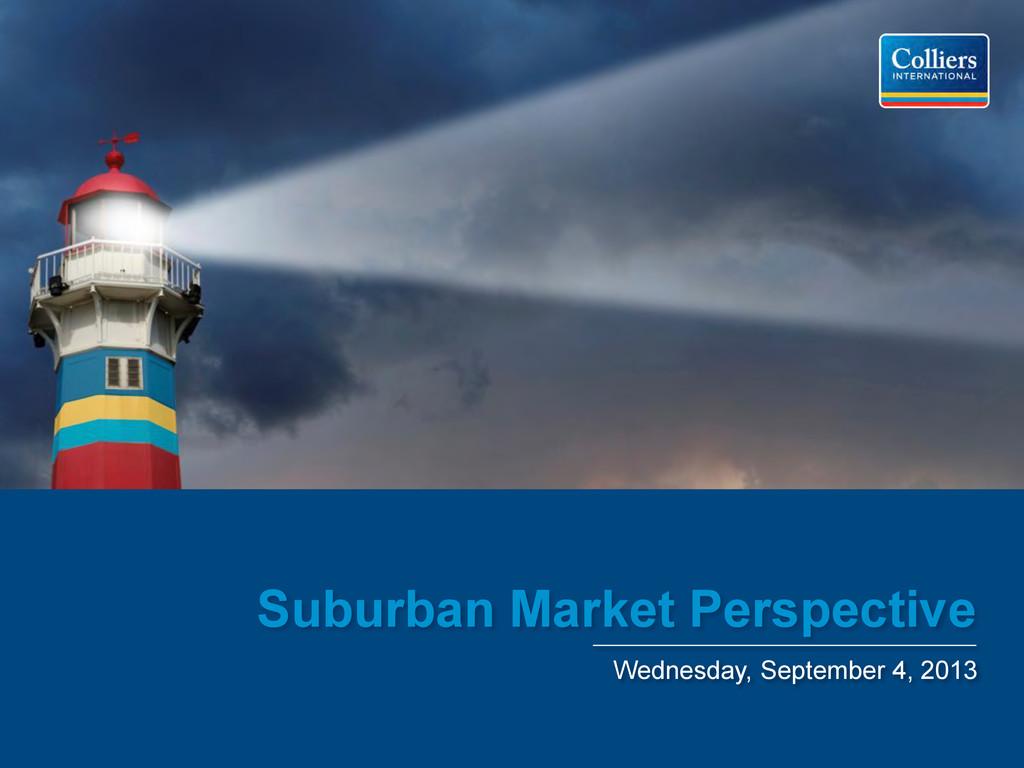 Suburban Market Perspective Wednesday, Septembe...