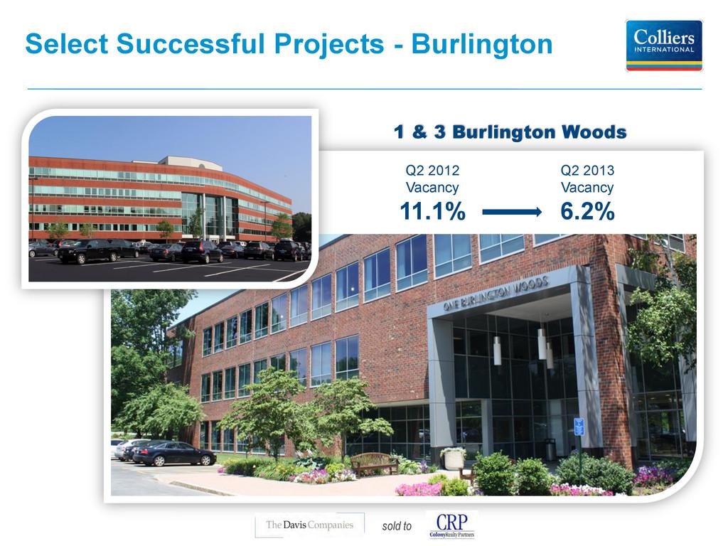 Select Successful Projects - Burlington 1 & 3 B...