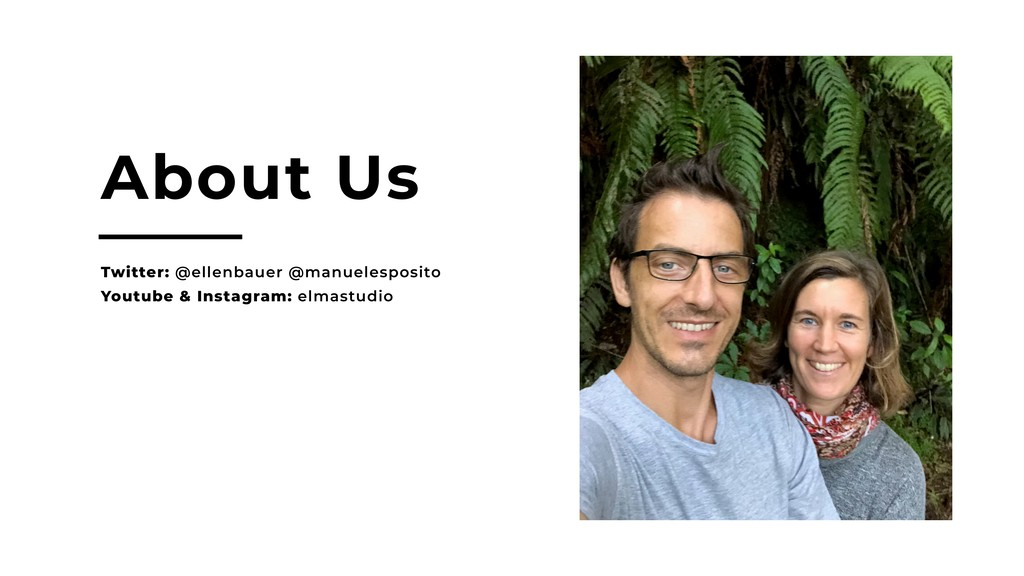 About Us Twitter: @ellenbauer @manuelesposito Y...