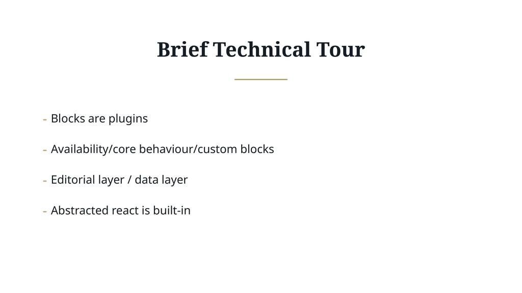 Brief Technical Tour - Blocks are plugins - Ava...
