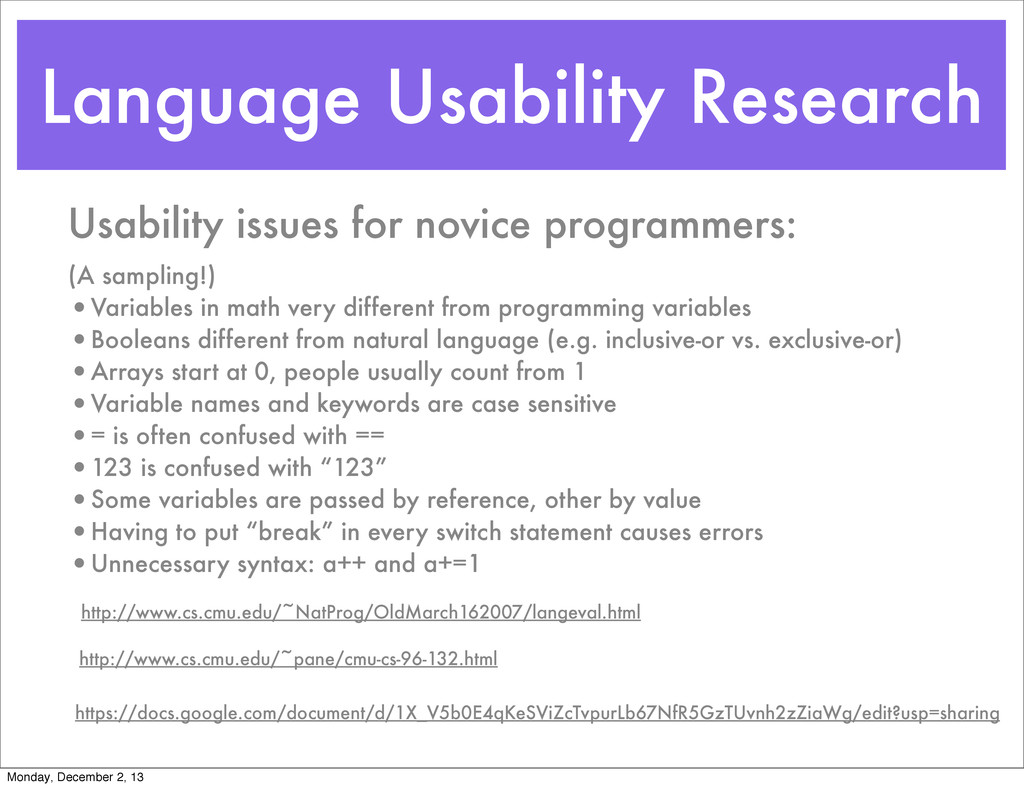 Language Usability Research http://www.cs.cmu.e...
