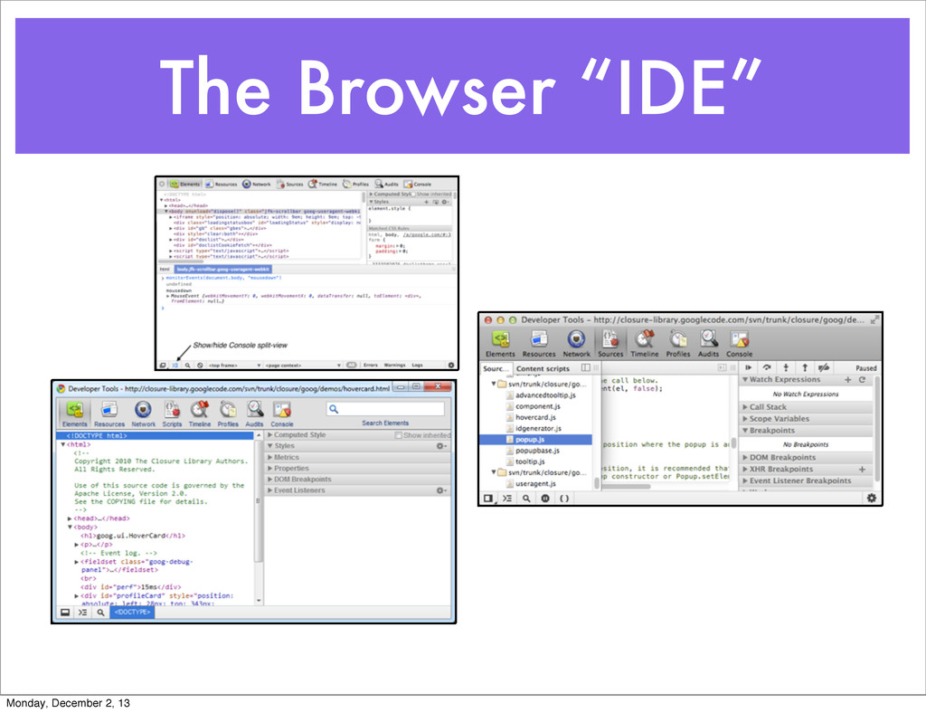 "The Browser ""IDE"" Monday, December 2, 13"