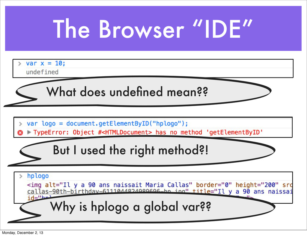 "The Browser ""IDE"" Why is hplogo a global var?? ..."