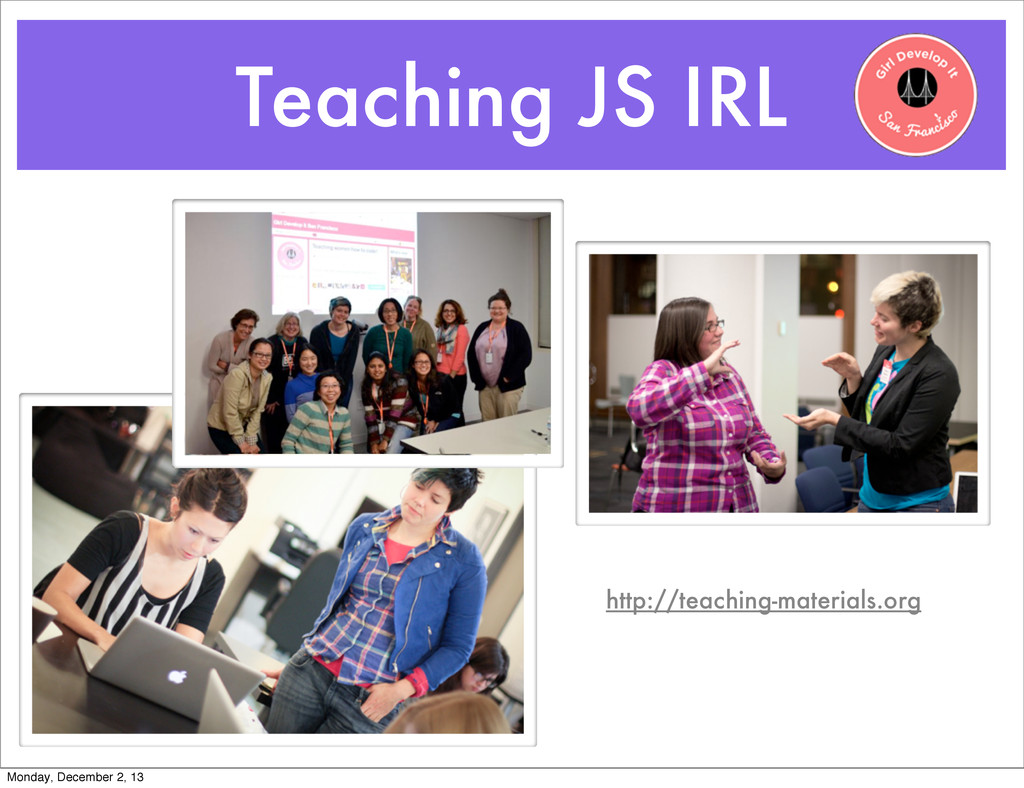 Teaching JS IRL http://teaching-materials.org M...